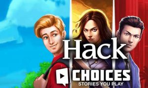 choices hack
